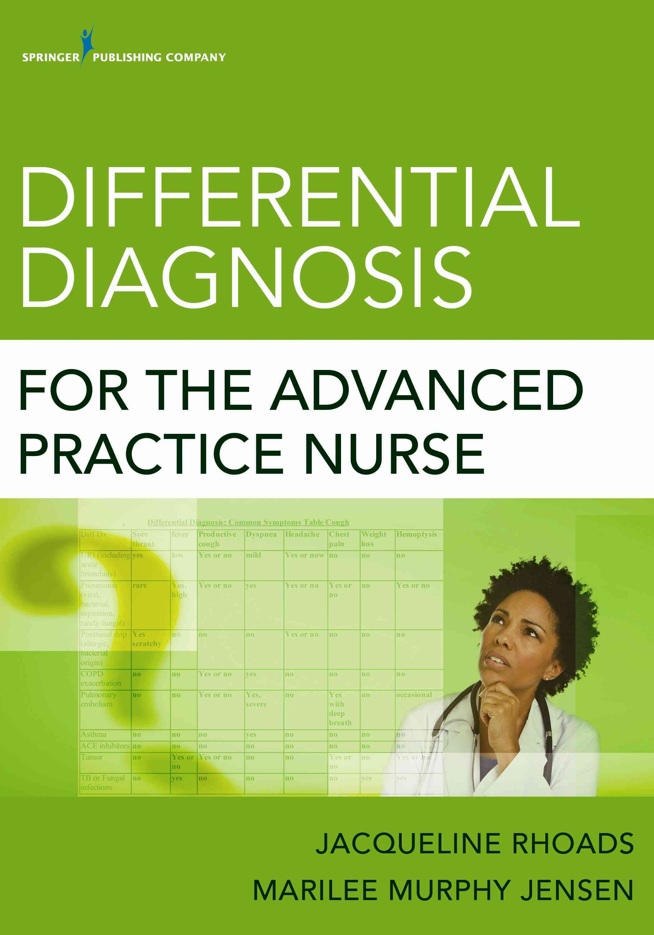 Differential Diagnosis for the Advanced Practice Nurse By Rhoads, Jacqueline/ Jensen, Marilee Murphy